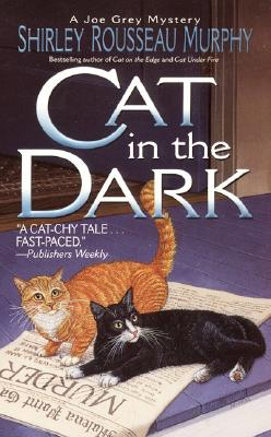 Cat in the Dark By Murphy, Shirley Rousseau