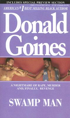 Swamp Man By Goines, Donald